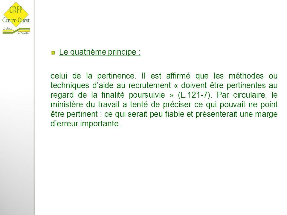 Le quatrième principe :