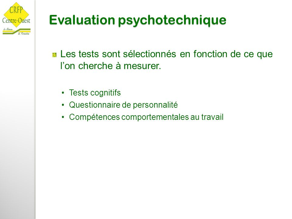Evaluation psychotechnique