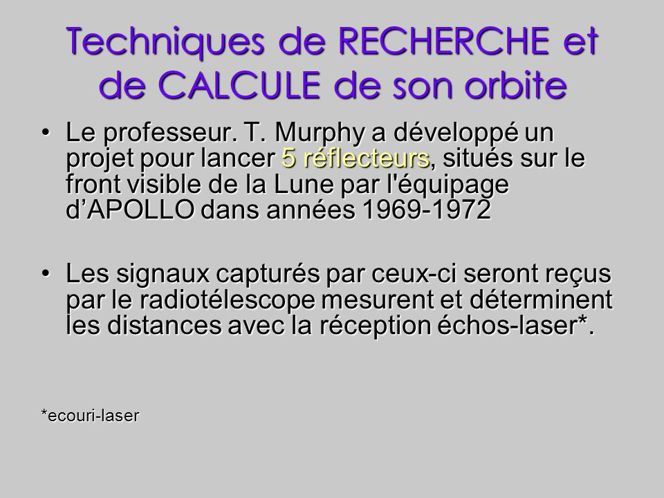 Techniques de RECHERCHE et de CALCULE de son orbite