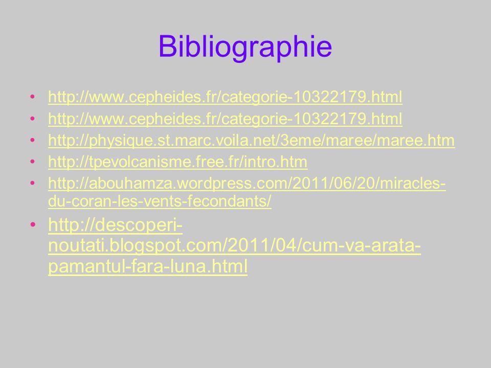 Bibliographie http://www.cepheides.fr/categorie-10322179.html. http://physique.st.marc.voila.net/3eme/maree/maree.htm.