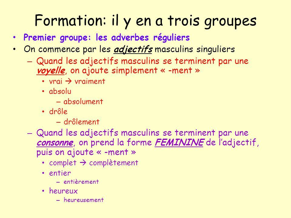 Formation: il y en a trois groupes