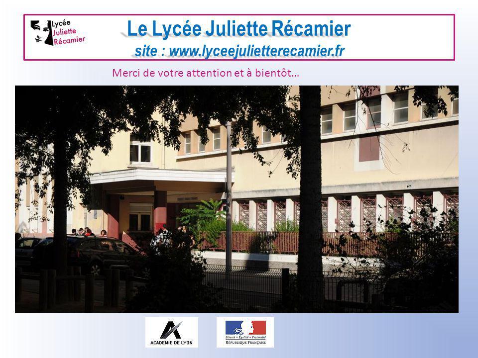 Le Lycée Juliette Récamier site : www.lyceejulietterecamier.fr