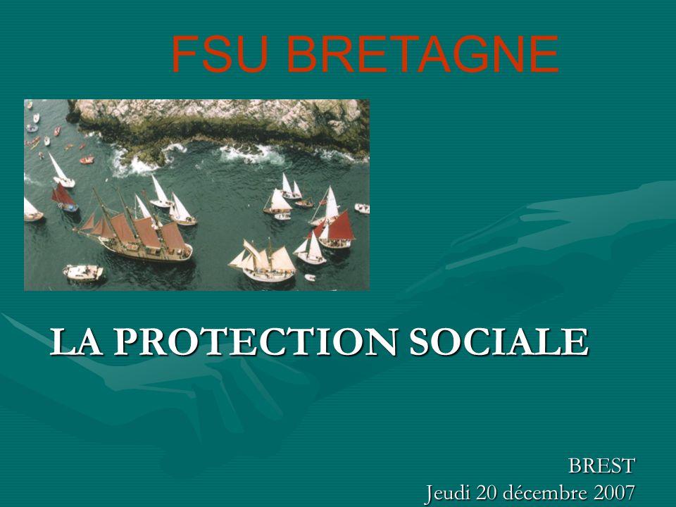 FSU BRETAGNE LA PROTECTION SOCIALE BREST Jeudi 20 décembre 2007