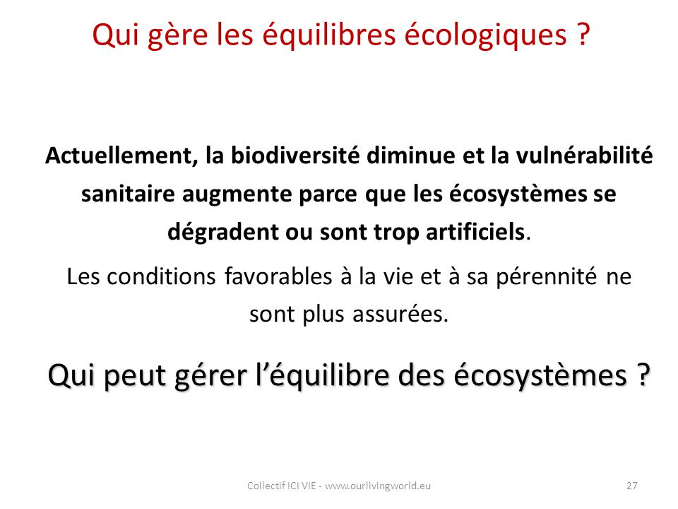 Qui gère les équilibres écologiques