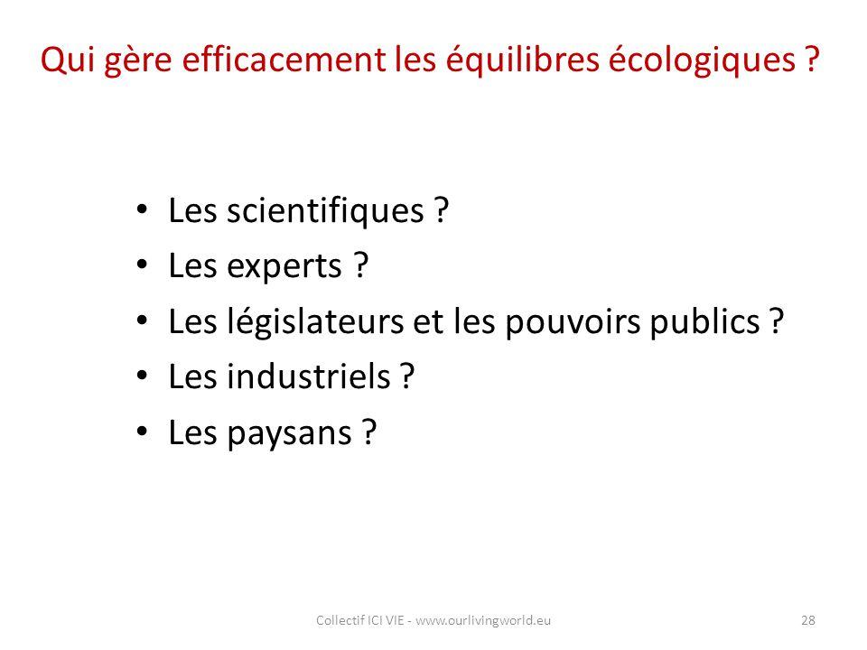 Qui gère efficacement les équilibres écologiques