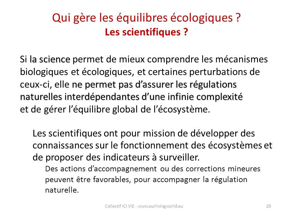 Qui gère les équilibres écologiques Les scientifiques