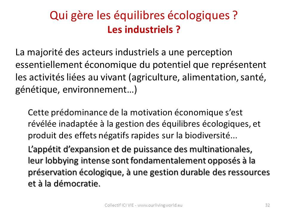 Qui gère les équilibres écologiques Les industriels