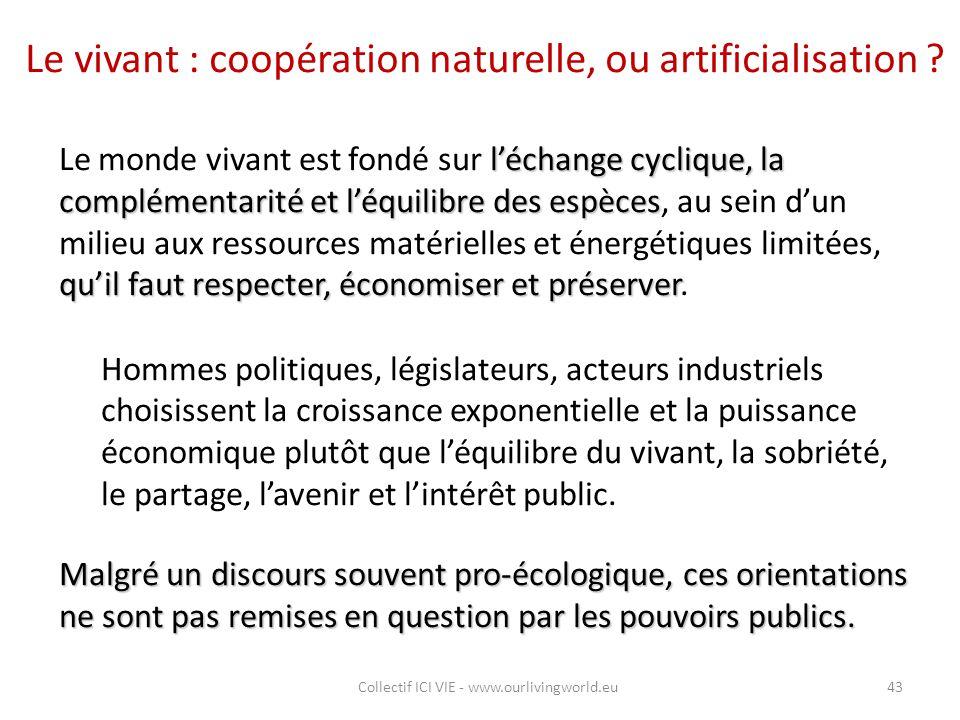 Le vivant : coopération naturelle, ou artificialisation