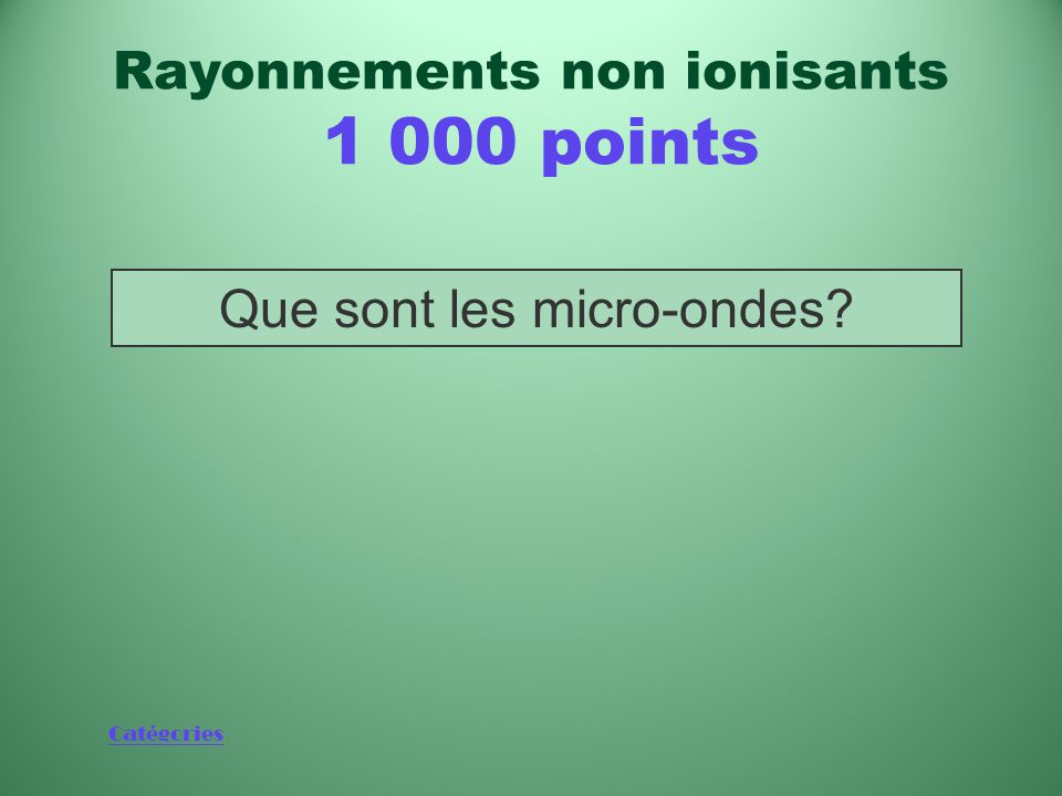 Rayonnements non ionisants 1 000 points