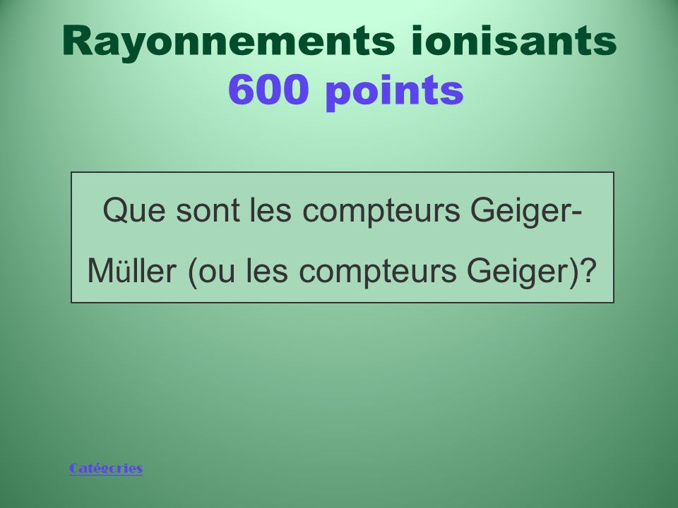 Rayonnements ionisants 600 points