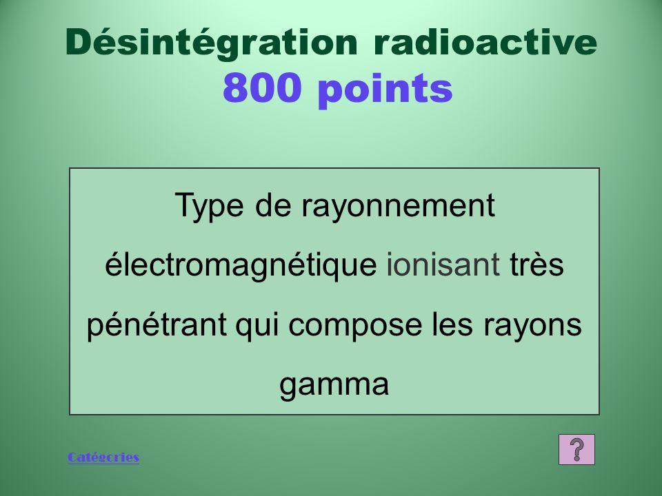 Désintégration radioactive 800 points