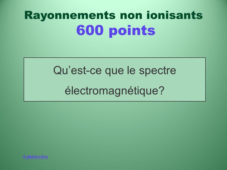 Rayonnements non ionisants 600 points