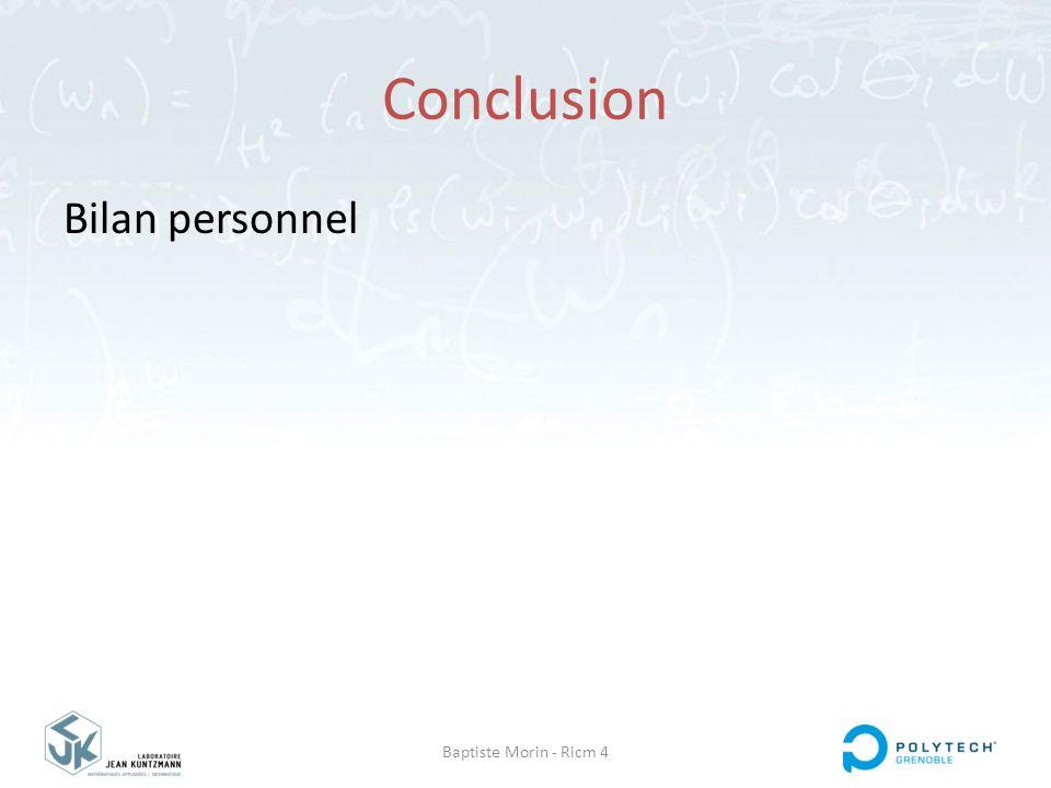 Conclusion Bilan personnel Baptiste Morin - Ricm 4