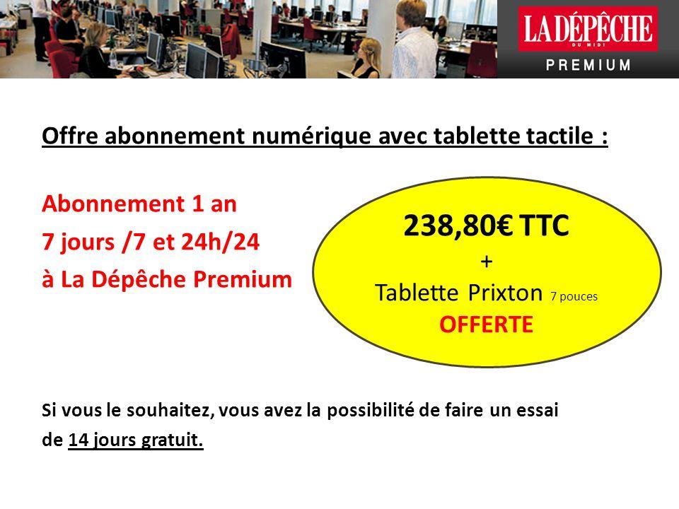 Tablette Prixton 7 pouces OFFERTE