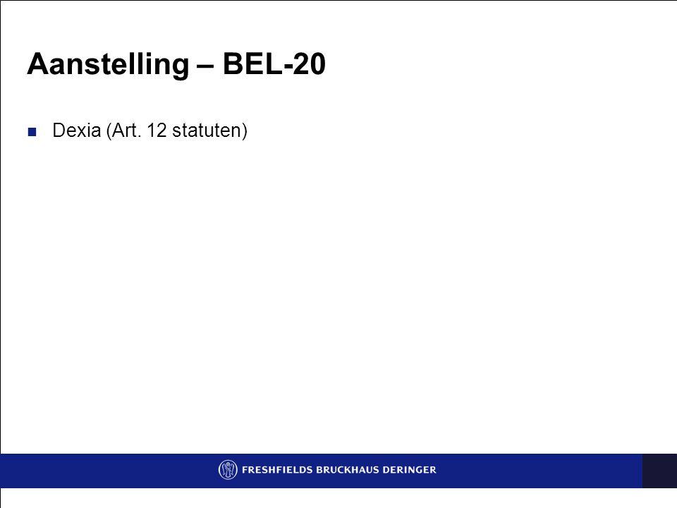 Aanstelling – BEL-20 Dexia (Art. 12 statuten)