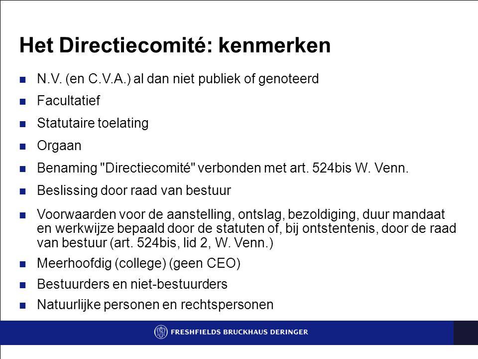 Het Directiecomité: kenmerken