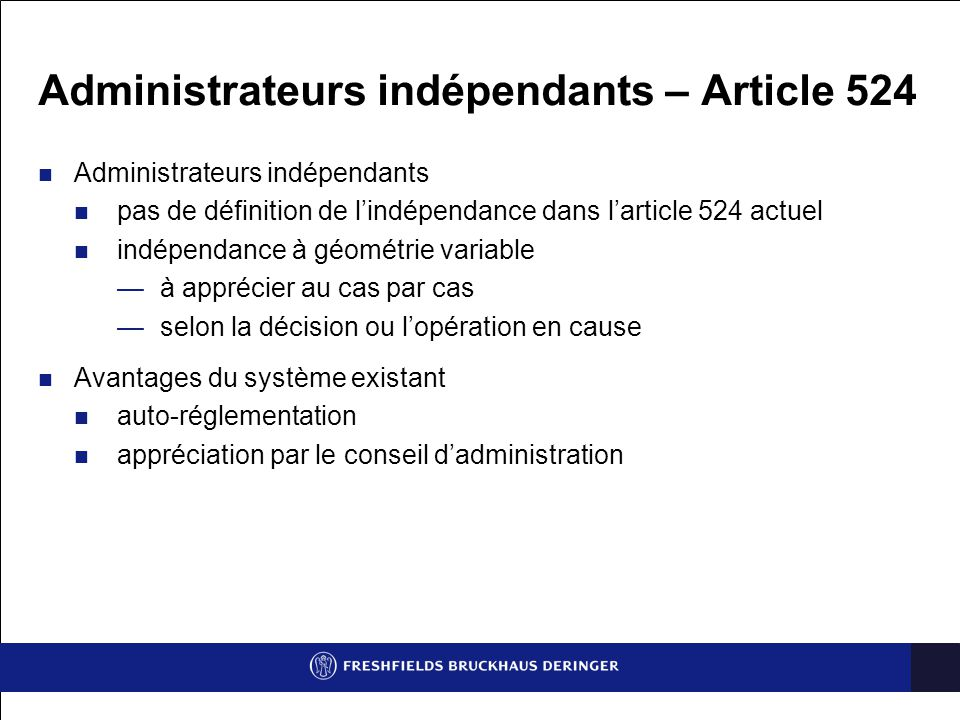 Administrateurs indépendants – Article 524