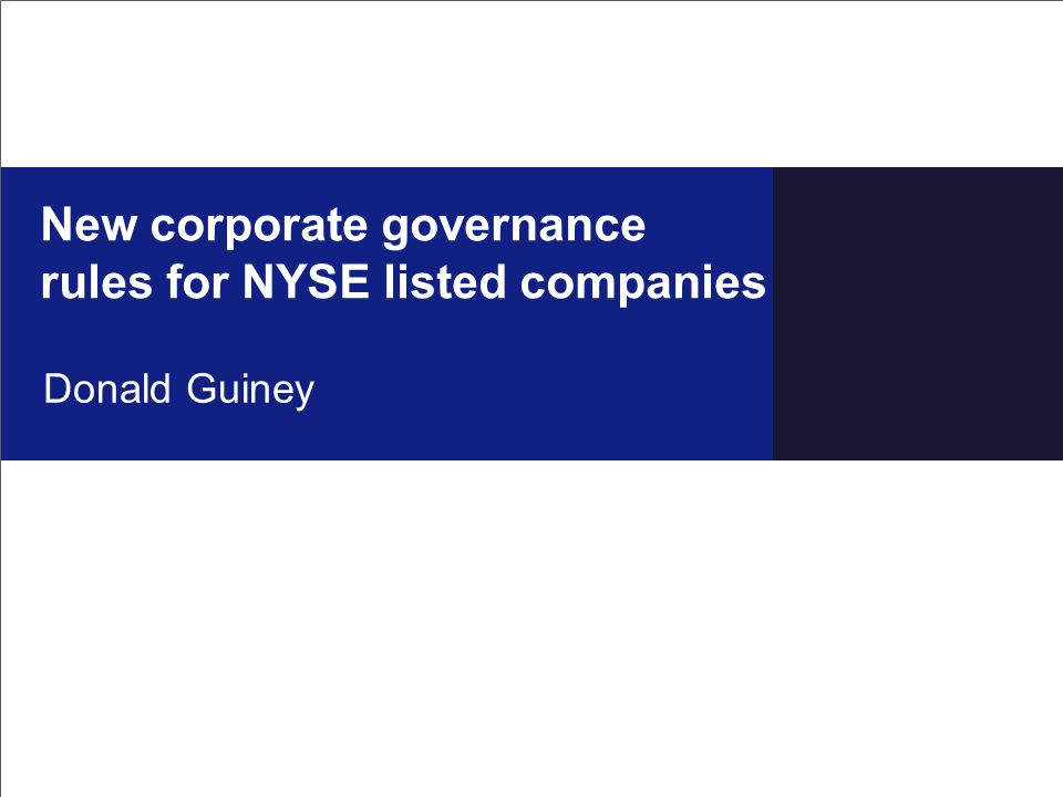 New corporate governance rules for NYSE listed companies