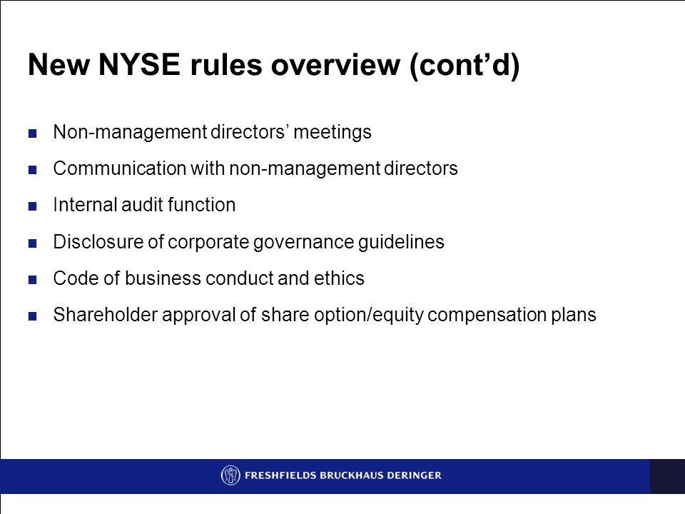 New NYSE rules overview (cont'd)