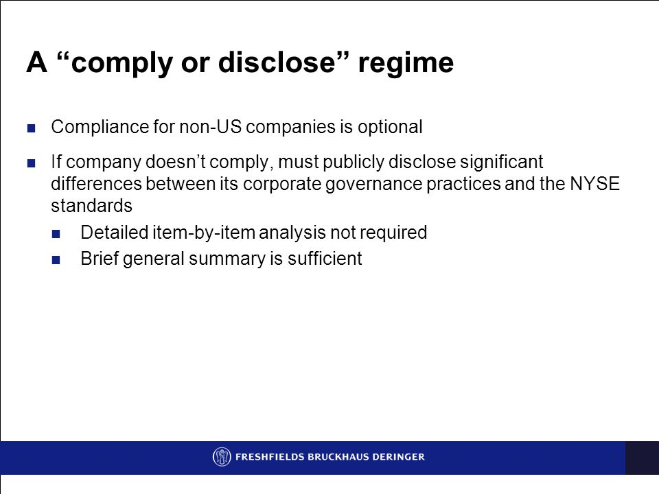 A comply or disclose regime