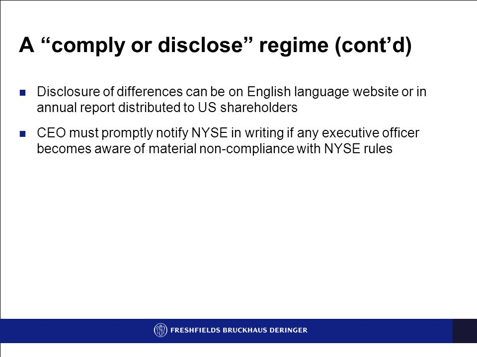 A comply or disclose regime (cont'd)