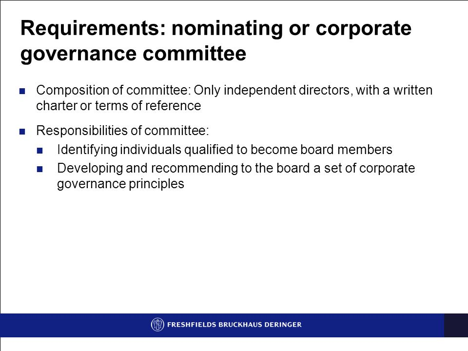 Requirements: nominating or corporate governance committee