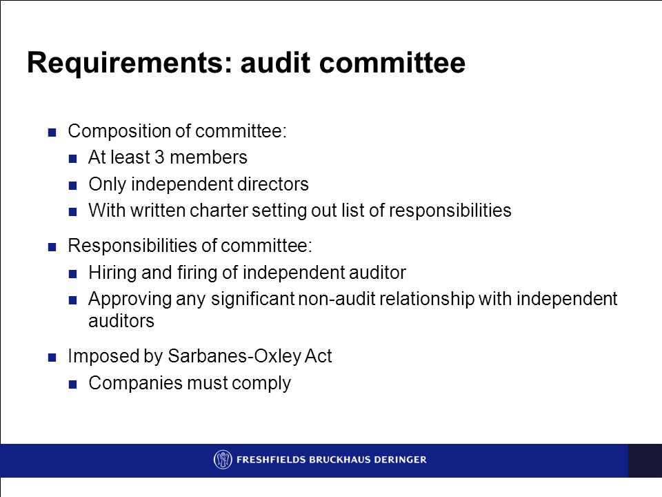 Requirements: audit committee