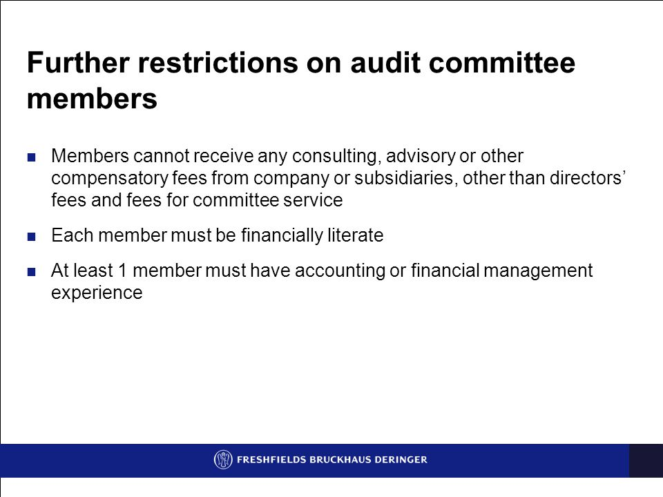 Further restrictions on audit committee members