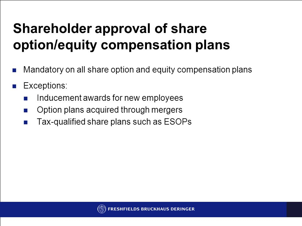 Shareholder approval of share option/equity compensation plans