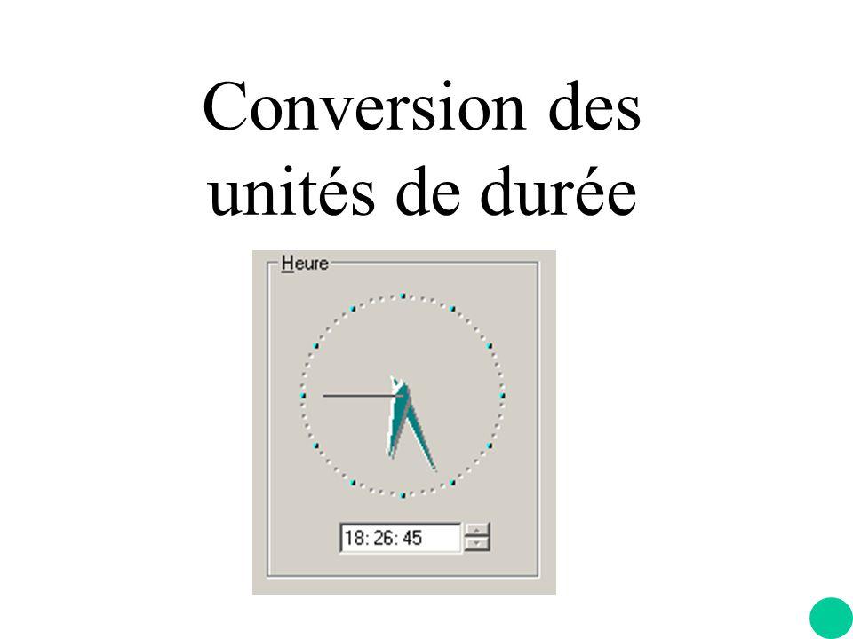 Conversion des unités de durée