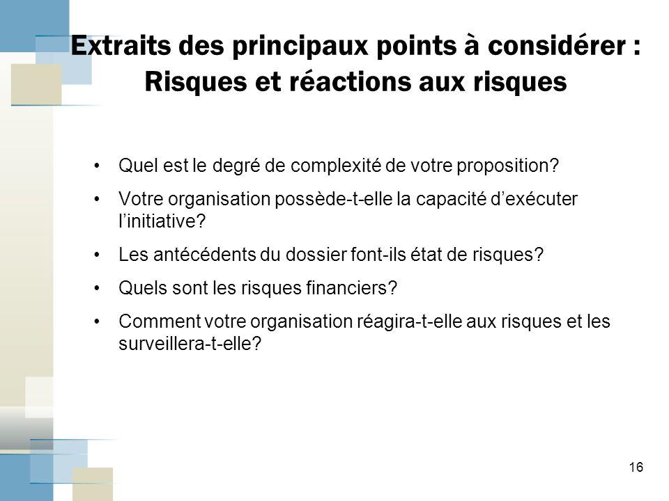 Extraits des principaux points à considérer : Risques et réactions aux risques