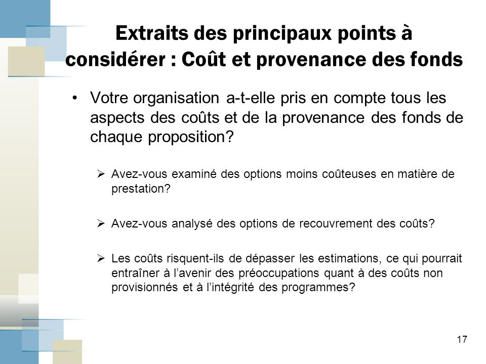 Extraits des principaux points à considérer : Coût et provenance des fonds