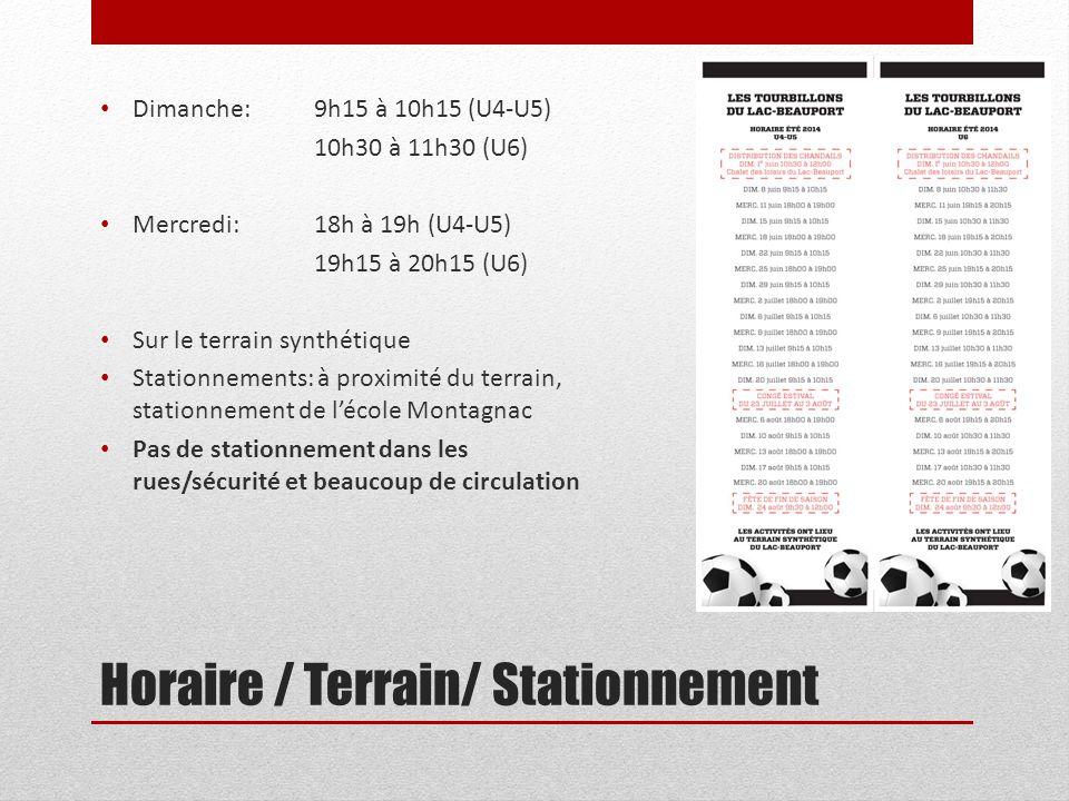 Horaire / Terrain/ Stationnement