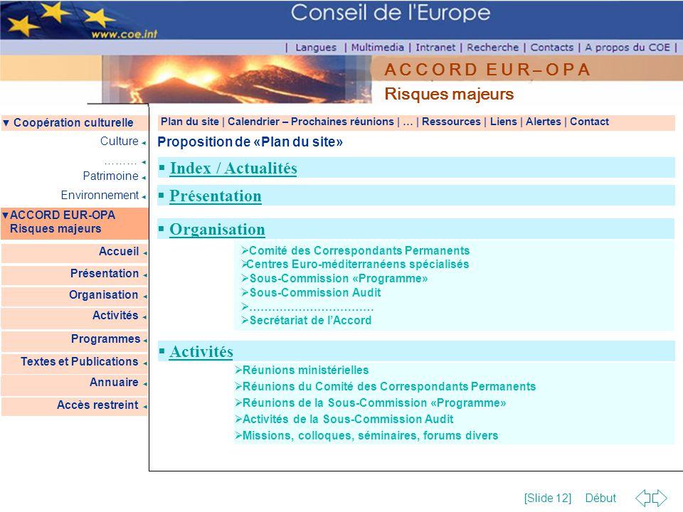 Risques majeurs Index / Actualités Présentation Organisation Activités