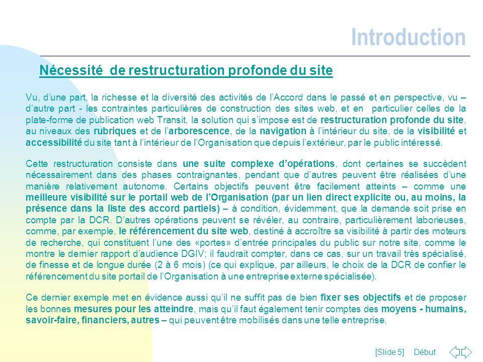 Introduction Nécessité de restructuration profonde du site