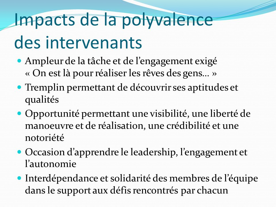 Impacts de la polyvalence des intervenants