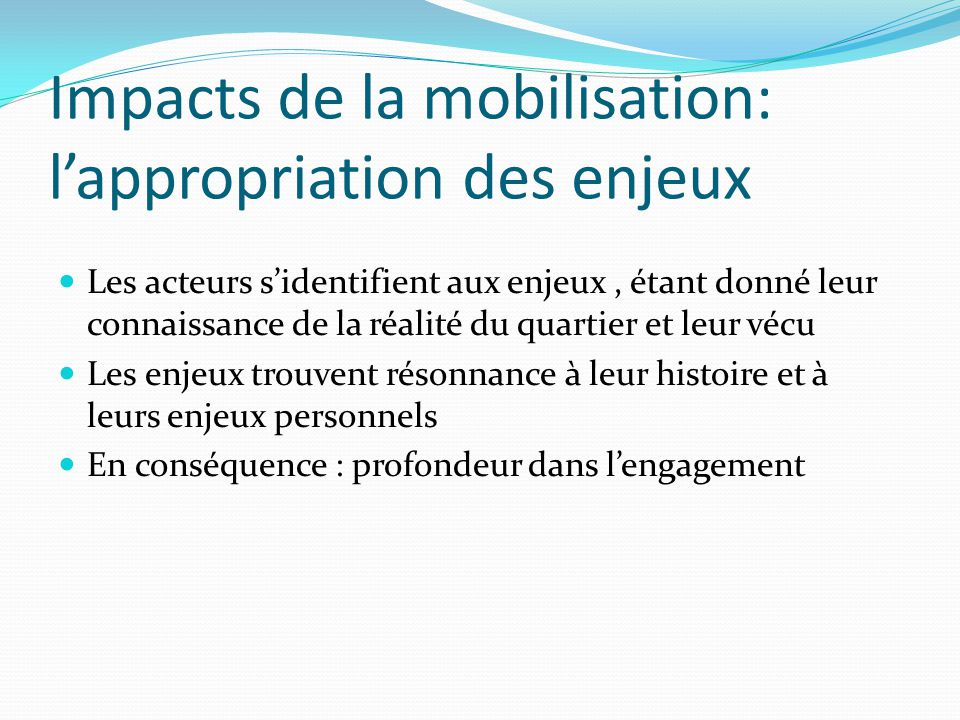 Impacts de la mobilisation: l'appropriation des enjeux