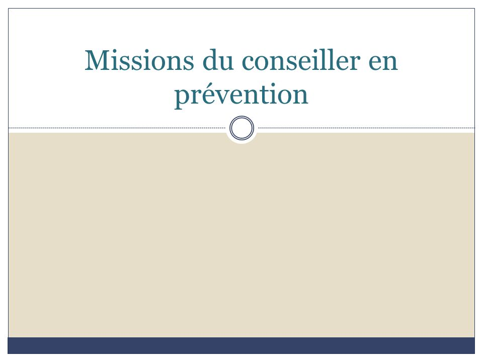 Missions du conseiller en prévention