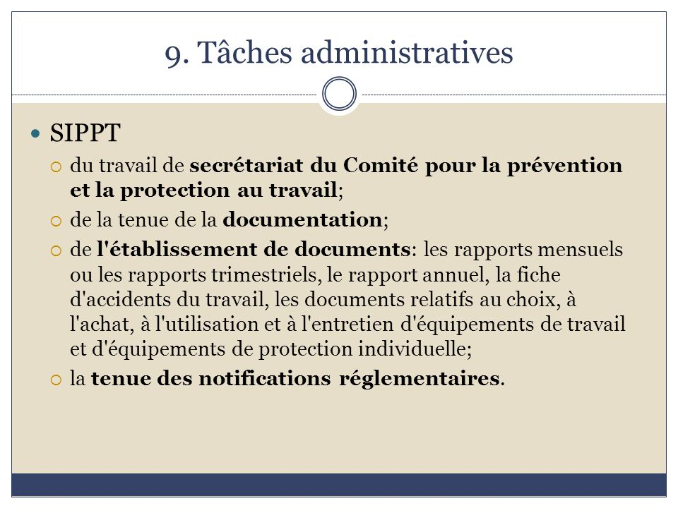 9. Tâches administratives