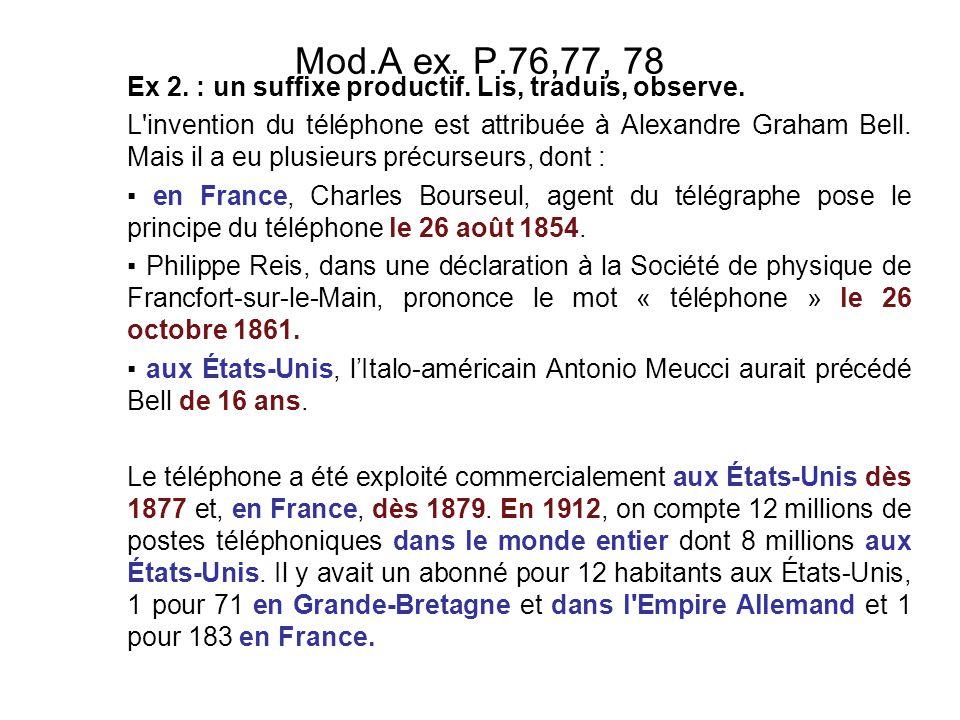 Mod.A ex. P.76,77, 78 Ex 2. : un suffixe productif. Lis, traduis, observe.