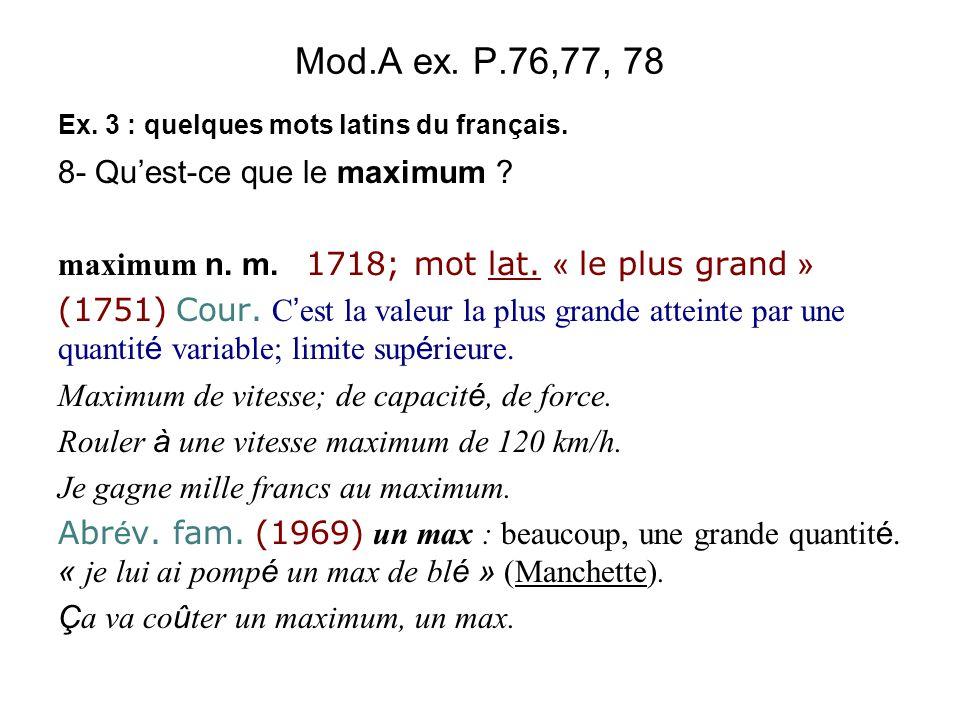 Mod.A ex. P.76,77, 78 8- Qu'est-ce que le maximum