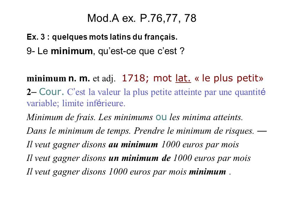 Mod.A ex. P.76,77, 78 9- Le minimum, qu'est-ce que c'est