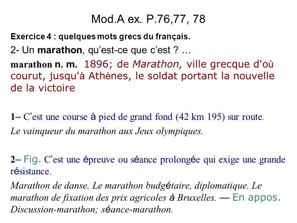 Mod.A ex. P.76,77, 78 2- Un marathon, qu'est-ce que c'est …