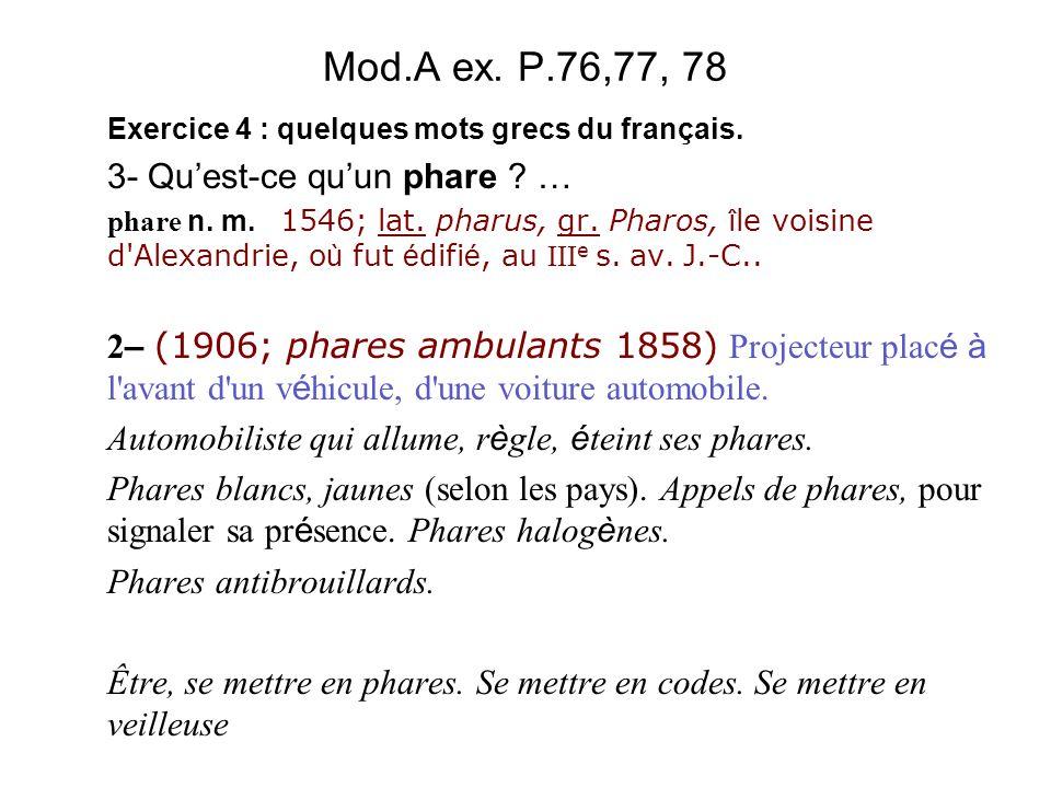 Mod.A ex. P.76,77, 78 3- Qu'est-ce qu'un phare …