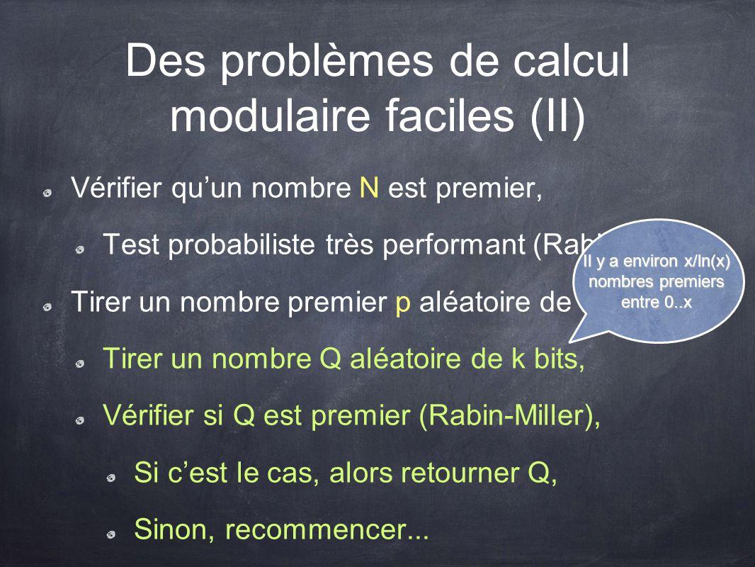 Des problèmes de calcul modulaire faciles (II)