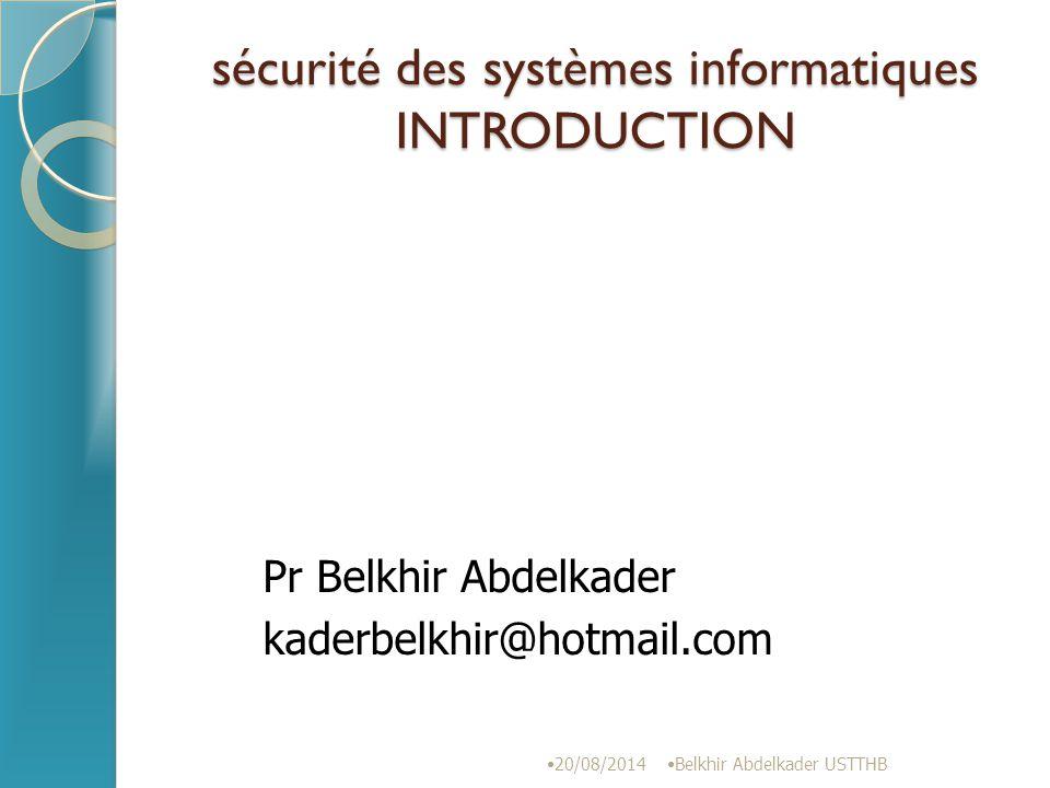 sécurité des systèmes informatiques INTRODUCTION
