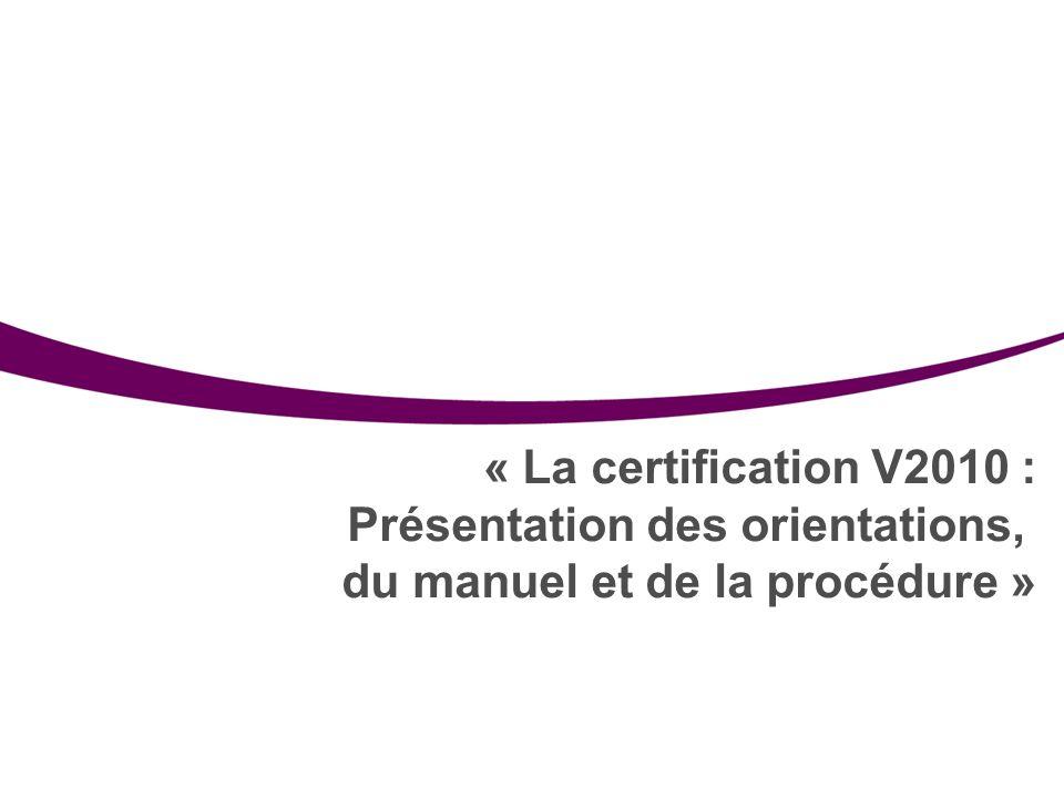 Présentation des orientations, du manuel et de la procédure »