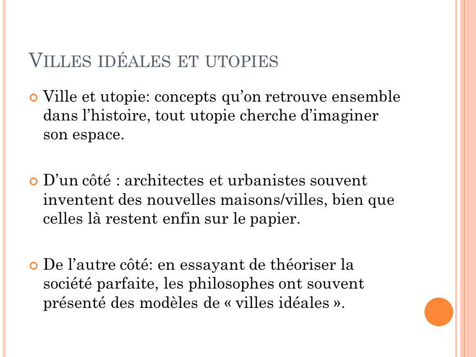 Villes idéales et utopies