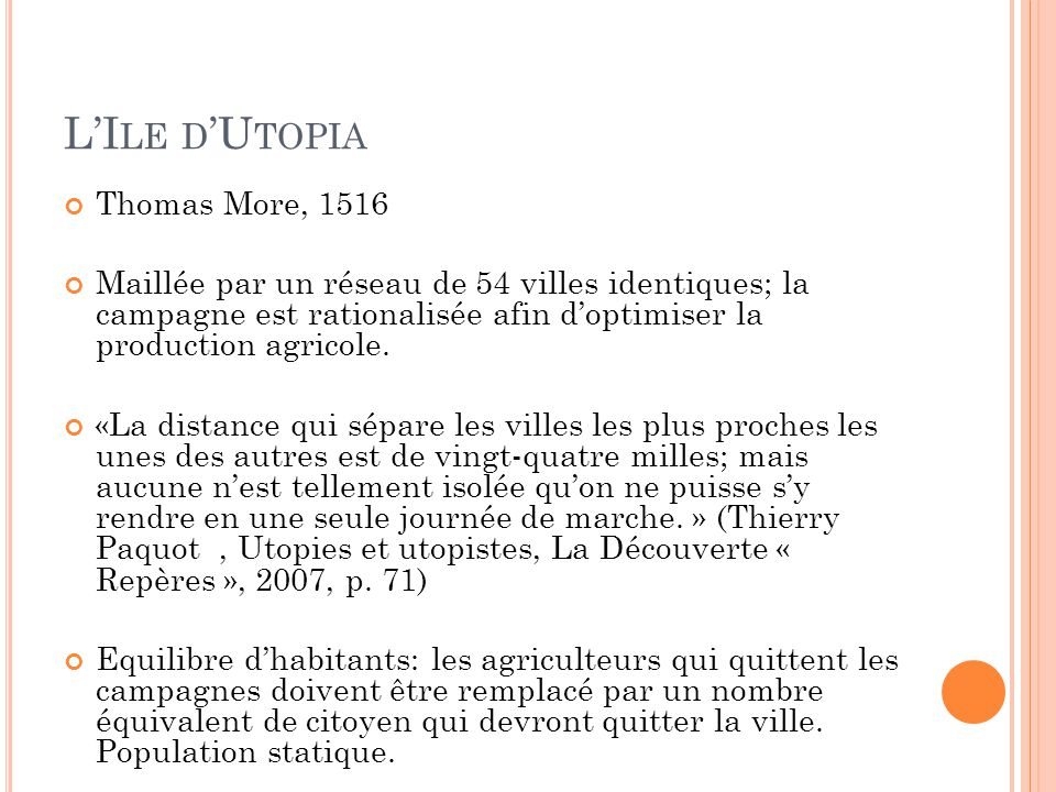 L'Ile d'Utopia Thomas More, 1516