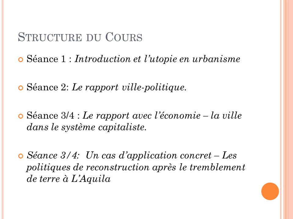 Structure du Cours Séance 1 : Introduction et l'utopie en urbanisme